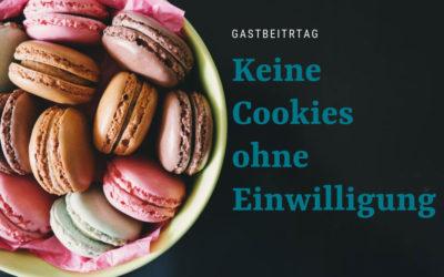 Gastbeitrag RA Mark Rüdlin: Keine Cookies ohne Einwilligung